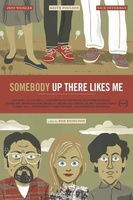 Somebody Up There Likes Me movie poster (2012) picture MOV_4c5d2d83