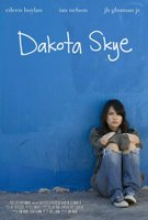 Dakota Skye movie poster (2008) picture MOV_4ca0592b