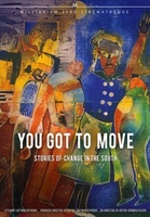 You Got to Move movie poster (1985) picture MOV_4cd114bc