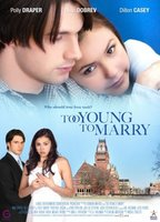 Too Young to Marry movie poster (2007) picture MOV_4cf8d567