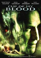 Cup of My Blood movie poster (2005) picture MOV_4cfd04e2