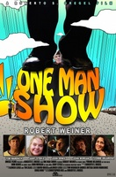 One Man Show movie poster (2013) picture MOV_4d0bb85b