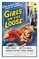 Girls on the Loose movie poster (1958) picture MOV_4d0d850e