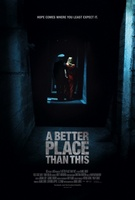 A Better Place Than This movie poster (2012) picture MOV_4d28a19d