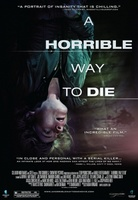 A Horrible Way to Die movie poster (2010) picture MOV_4d3aff0b