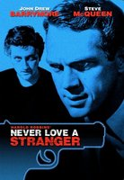 Never Love a Stranger movie poster (1958) picture MOV_5847997a
