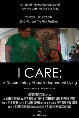 I Care: A Documentary About Independent Living movie poster (2011) poster MOV_4e178a63