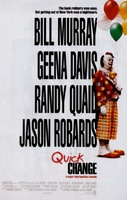 Quick Change movie poster (1990) picture MOV_4e4ba12e