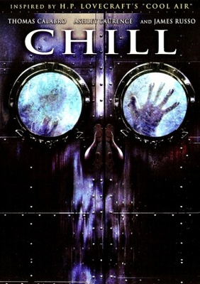Chill movie poster (2007) poster MOV_4e4ffe91