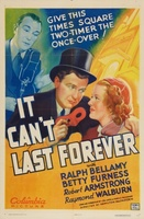 It Can't Last Forever movie poster (1937) picture MOV_4e6a0174