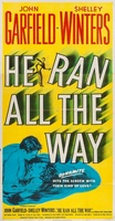 He Ran All the Way movie poster (1951) picture MOV_4e7f6cc3
