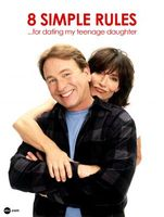 8 Simple Rules... for Dating My Teenage Daughter movie poster (2002) picture MOV_4e959142