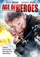 Age of Heroes movie poster (2011) picture MOV_4f6a2c53
