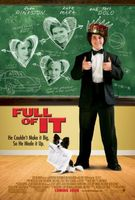 Full of It movie poster (2007) picture MOV_4fc432d7