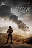 Goodbye World movie poster (2013) picture MOV_4fceaec3