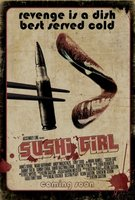 Sushi Girl movie poster (2011) picture MOV_4fe5f7aa