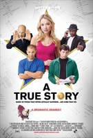 A True Story. Based on Things That Never Actually Happened. ...And Some That Did. movie poster (2010) picture MOV_5084e5bf