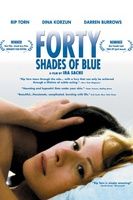Forty Shades of Blue movie poster (2005) picture MOV_509d4a61