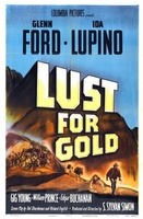 Lust for Gold movie poster (1949) picture MOV_50cf60a7
