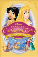 Disney Princess Enchanted Tales: Follow Your Dreams movie poster (2007) picture MOV_51544c1f