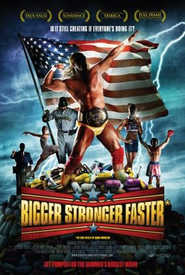 Bigger, Stronger, Faster* movie poster (2008) poster MOV_5187228e