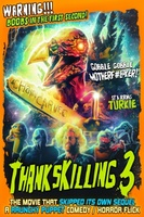 ThanksKilling 3 movie poster (2012) picture MOV_51f3163c