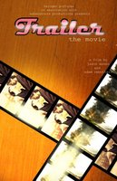 Trailer: The Movie movie poster (2009) picture MOV_51f6ab88