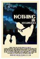 Nothing in Los Angeles movie poster (2013) picture MOV_522c8c57