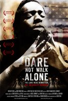 Dare Not Walk Alone movie poster (2006) picture MOV_525dcab6