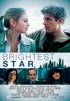 Brightest Star movie poster (2013) picture MOV_52809f3f