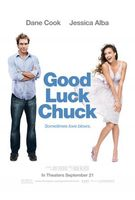 Good Luck Chuck movie poster (2007) picture MOV_52c49119
