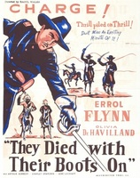They Died with Their Boots On movie poster (1941) picture MOV_52cd1b1c