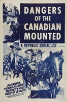 Dangers of the Canadian Mounted movie poster (1948) picture MOV_53013070