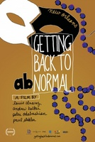Getting Back to Abnormal movie poster (2012) picture MOV_5301627d