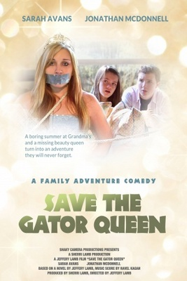 Save the Gator Queen movie poster (2012) poster MOV_53548983
