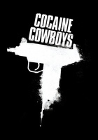 Cocaine Cowboys movie poster (2006) picture MOV_53867a73
