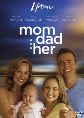 Mom, Dad and Her movie poster (2008) poster MOV_53ab2e6b