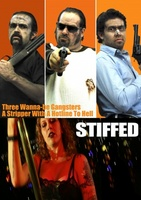 Stiffed movie poster (2010) picture MOV_540701a0
