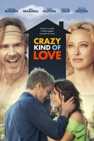 Crazy Kind of Love movie poster (2012) picture MOV_547ca301