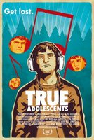 True Adolescents movie poster (2009) picture MOV_54da5582