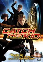 Catch That Kid movie poster (2004) picture MOV_553b91fd