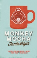 Monkey Mocha Fantastique movie poster (2012) picture MOV_554c54fc