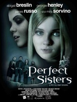 Perfect Sisters movie poster (2012) picture MOV_55a593f1