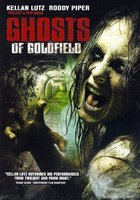 Ghosts of Goldfield movie poster (2007) picture MOV_55afdeb9