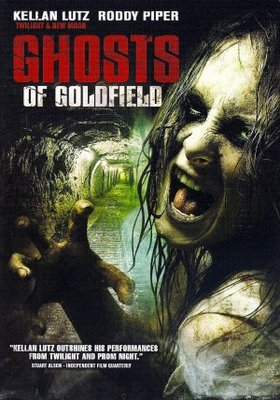Ghosts of Goldfield movie poster (2007) poster MOV_55afdeb9