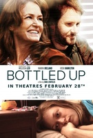 Bottled Up movie poster (2013) picture MOV_55fef69c
