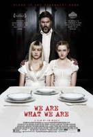 We Are What We Are movie poster (2013) picture MOV_560e4a9e