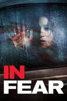 In Fear movie poster (2013) picture MOV_562a1c17