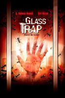 Glass Trap movie poster (2005) picture MOV_564e1936