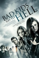 Bad Kids Go to Hell movie poster (2012) picture MOV_565eed26